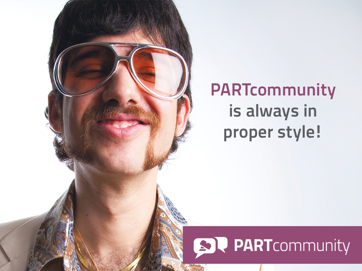 PARTcommunity is always in proper style!