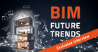 Current BIM trends that are important for component manufacturers