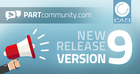 New PARTcommunity Version 9 captivates through optimized 3D CAD download & impressive marketing features