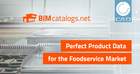 How manufacturers can provide perfect product data for the foodservice market