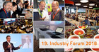 Industry Forum 2018 presented itself as an ideal platform for trends and innovations around Industry 4.0 & IoT